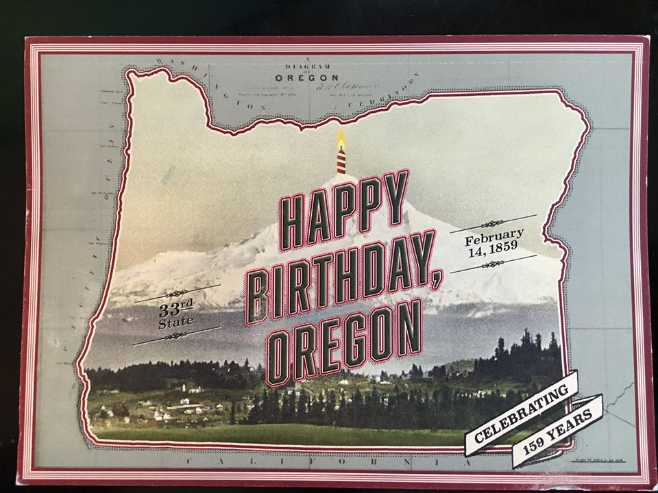 Happy 159th Birthday, Oregon