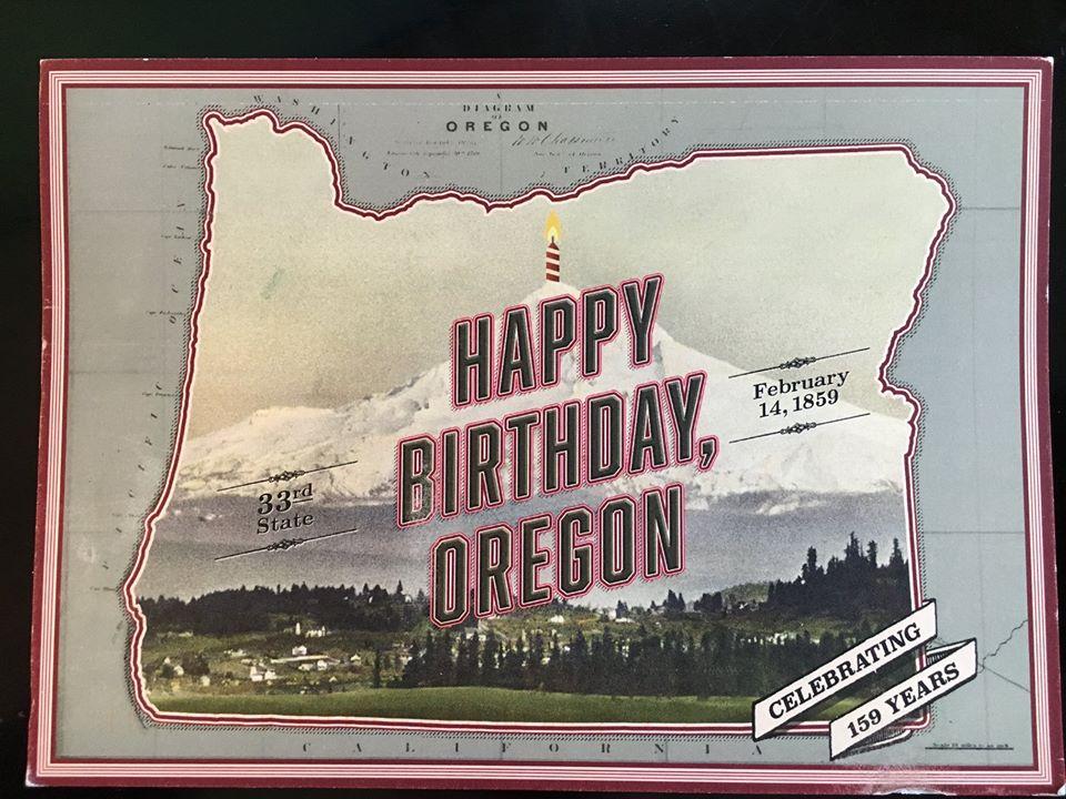 Happy 159th Birthday, Oregon